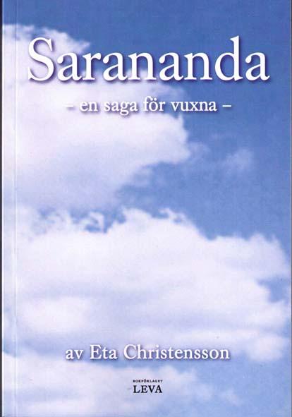 Sarananda : en saga för vuxna av Eta Christensson