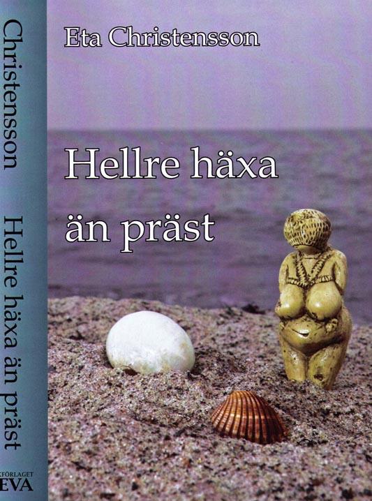 E-bok Hellre häxa än präst av Eta Christensson