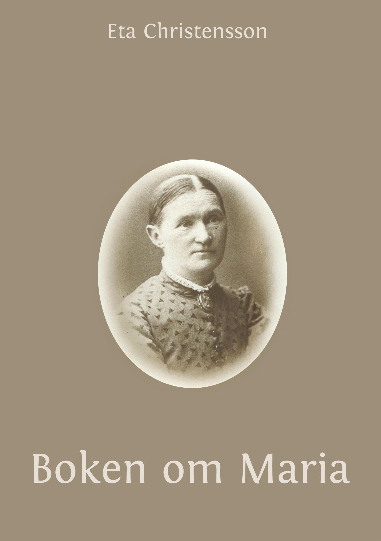 Boken om Maria av Eta Christensson
